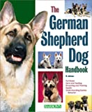 img - for German Shepherd Handbook, The (Barron's Pet Handbooks) book / textbook / text book