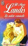 La Sudiste criminelle par Landis