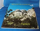 Mount Rushmore, Lincoln Borglum and Gweneth R. DenDooven, 0916122204
