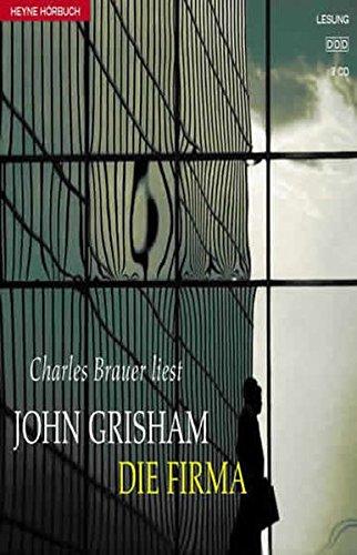 Die Firma (Hörbuch (26)) Hörkassette – 1. August 2001 John Grisham Charles Brauer Die Firma (Hörbuch (26)) Heyne Hörbuch