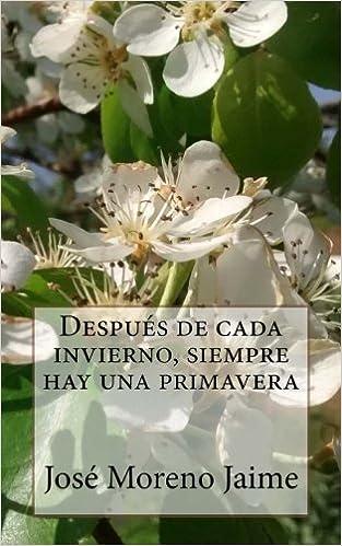 Despues de cada invierno, siempre hay una primavera (Spanish ...
