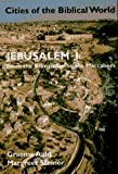img - for Jerusalem I: From the Bronze Age to the Maccabees (Cities of the Biblical World) book / textbook / text book