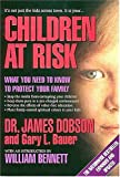 Children at Risk: What You Need to Know to Protect Your Children