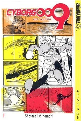 Amazon Com Cyborg 009 Vol 1 9781591826767 Shotaro Ishinomori Books