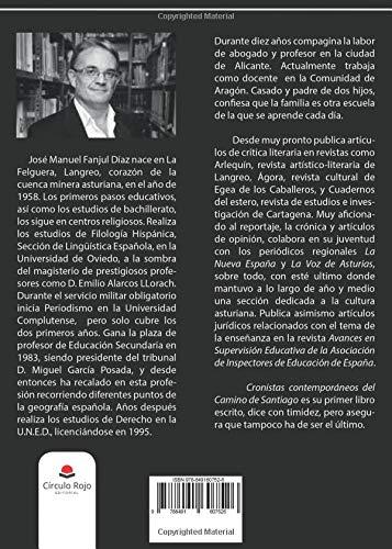 Cronistas contemporáneos del Camino de Santiago: Amazon.es: José manuel Fanjul Díaz: Libros