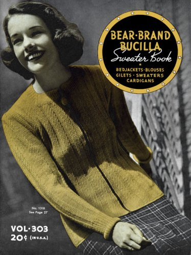 (Bear Brand & Bucilla #303 c.1937 - Vintage Knitting Sweater Book)