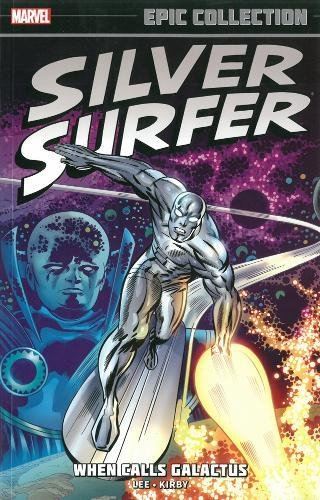 Silver Surfer Epic Collection: When Calls Galactus