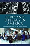 Girls and Literacy in America, Jane Greer, 1576076660