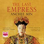 The Last Empress   Anchee Min