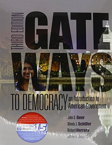 Gateways to Democracy: An Introduction to American Government (I Vote for MindTap) - Gateway To Democracy