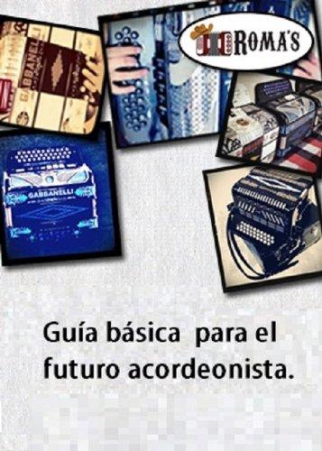 Guía básica para el futuro acordeonista. (Spanish Edition)