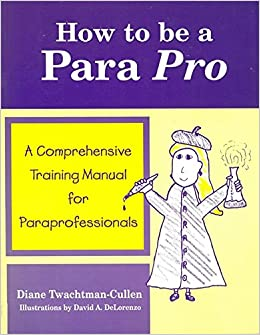 When Is Use Of Paraprofessionals >> How To Be A Para Pro A Comprehensive Training Manual For