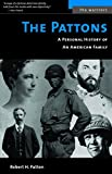 img - for The Pattons: A Personal History of an American Family (The Warriors) book / textbook / text book