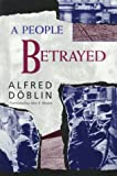 A People Betrayed, Alfred Doblin, 0880640081