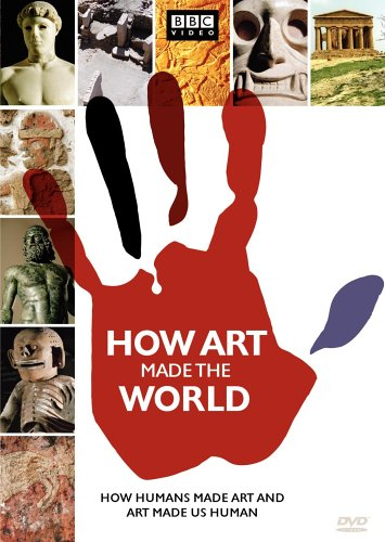 How Art Made the World