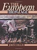 European Iron Age, Collis, John, 0415151392