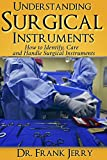Understanding Surgical Instruments