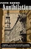 Annihilation, Szewc, Piotr, 1564782050