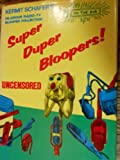 Super Duper Bloopers, Outlet Book Company Staff and Random House Value Publishing Staff, 0517175169