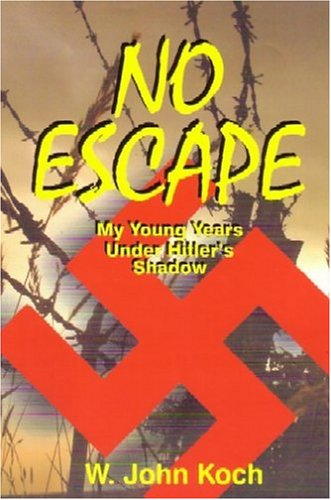 No Escape: My Young Years Under Hitler's Shadow