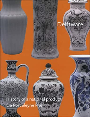 Book Delftware: History of a National Product