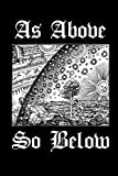 As Above So Below: Alchemy Symbol - Magical Journal | Bullet Journal Dot Grid Pages (Journal, Notebook, Diary, Composition Book) (Volume 3)