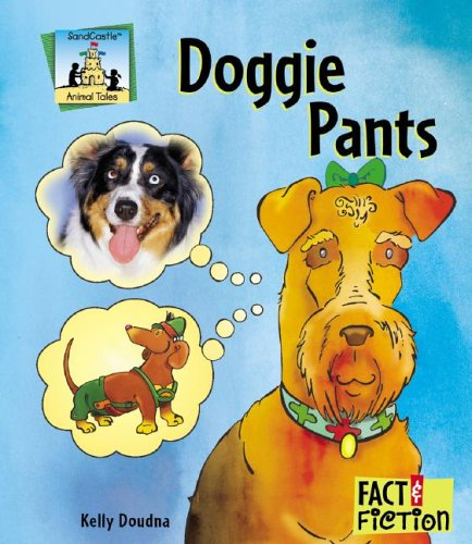 Doggie Pants (Fact And Fiction: Animal (Doggie Pant)