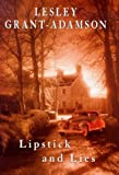 Lipstick and Lies, Lesley Grant-Adamson, 0340713178