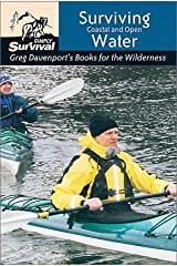 Surviving Coastal & Open Water (Greg Davenport's Books for the Wilderness) Paperback
