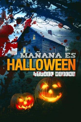 Mañana es Halloween: Edición definitiva (Spanish (Manana Es Halloween)
