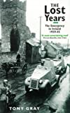 The Lost Years: The Emergency in Ireland 1939-45