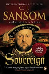 By C. J. Sansom - Sovereign (Matthew Shardlake Mysteries) (1/27/08)