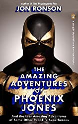 The Amazing Adventures of Phoenix Jones: And the Less Amazing Adventures of Some Other Real-Life Superheroes: An eSpecial from Riverhead Books