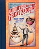 Daughter of the Great Zandini, Cary Fagan, 0887765343