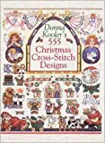 Donna Kooler's 555 Christmas Cross-Stitch Designs, Donna Kooler, 080692263X