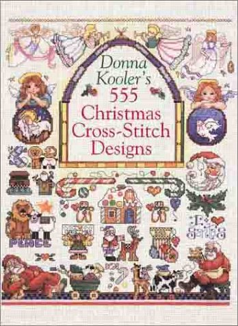 Donna Kooler's 555 Christmas Cross-Stitch Designs by Brand: Sterling/Chapelle