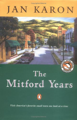 Medford Series - The Mitford Years: At Home in Mitford / A Light in the Window / These High, Green Hills (3 Volumes)