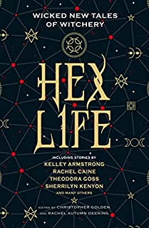 Book Cover: Hex Life: Wicked New Tales of Witchery