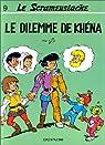 Le Scrameustache, tome 9 : Le dilemme de Khéna par Gos