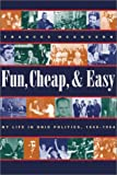 Fun, Cheap, and Easy, Frances McGovern, 1884836798