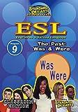 SDS ESL Program 9: The Past: Was & Were [Instant Access]