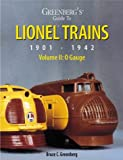 Greenberg's Guide to Lionel Trains, 1901-1942, Bruce C. Greenberg, 0897781813