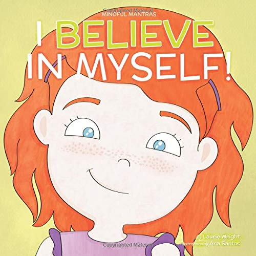 Book : I Believe in Myself (Mindful Mantras) (Volume 6) -...