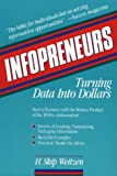 img - for Infopreneurs: Turning Data Into Dollars book / textbook / text book