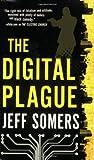 Digital Plague, Jeff Somers, 0316053945