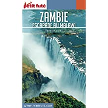 ZAMBIE - MALAWI 2017 Petit Futé (Country Guide) (French Edition)