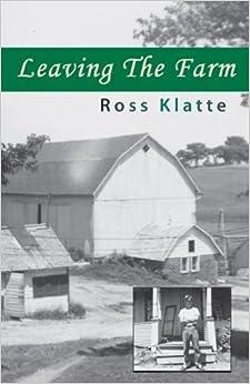 Leaving The Farm by Klatte, Ross (2007)