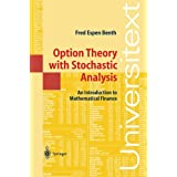 Option Theory with Stochastic Analysis: An Introduction to Mathematical Finance