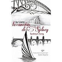 La CANCIÓN de SYDNEY (Sydney's Song) (English Edition)