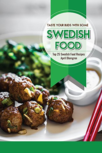 Taste your buds with some swedish food top 25 swedish food recipes read this title for free and explore over 1 million titles thousands of audiobooks and current magazines with kindle unlimited forumfinder Gallery